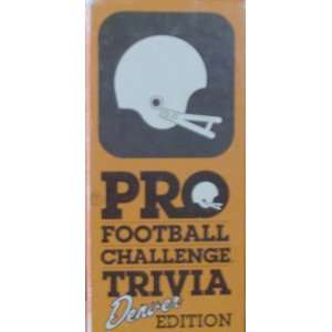 Pro Football Challenge Trivia   Denver Edition Toys