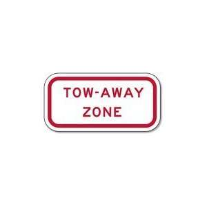 Federal R7 201 Tow Away Zone Signs   12x6