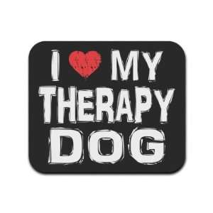 I Love My Therapy Dog Mousepad Mouse Pad