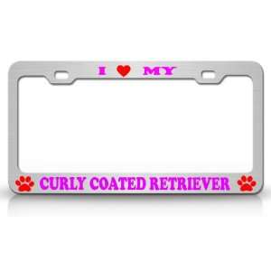 LOVE MY CURLY COATED RETRIEVER Dog Pet Animal High Quality STEEL