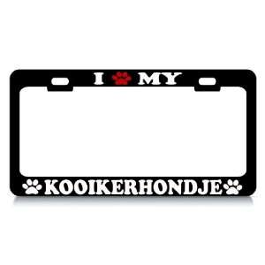 I LOVE MY KOOIKERHONDJE Dog Pet Auto License Plate Frame