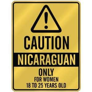 ONLY FOR WOMEN 18 TO 25 YEARS OLD  PARKING SIGN COUNTRY NICARAGUA