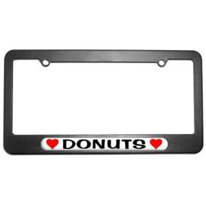Donuts Love with Hearts License Plate Tag Frame