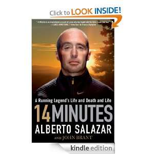 14 Minutes A Running Legends Life and Death and Life Alberto
